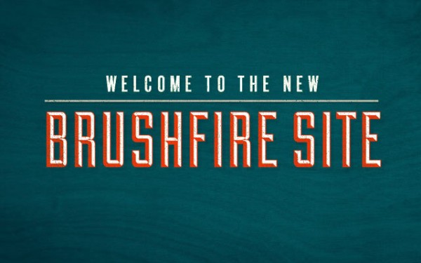 New Brushfire Website