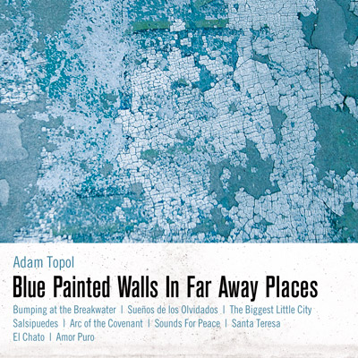 Blue Painted Walls in Far Away Places